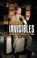 invisibles juan diego botto 9788467024616