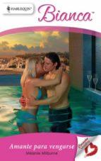 amante para vengarse (ebook)-melanie milburne-9788467197716