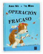 operacion fracaso-jeanne willis-9788467500516