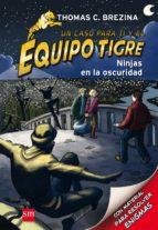 El libro de Equipo tigre 6:ninjas en la oscuridad autor THOMAS BREZINA DOC!