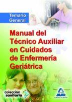 tecnico auxiliar geriatria manual: temario 9788467614916