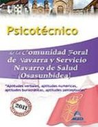 psicotecnico de la comunidad foral de navarra y servicio navarro de salud (osasunbidea) 9788467658316