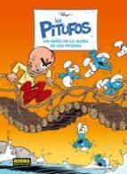 los pitufos 26: un niño en la aldea de los pitufos-9788467915716