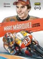 marc marquez: la historia de un sueño-belen ortega-isidro sanchez-9788467923216