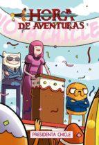 hora de aventuras: presidenta chicle-josh trujillo-phil murphy-9788467928716