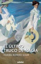 el último truco de magia (ebook)-maribel romero soler-9788468314150