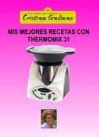 mis mejores recetas con thermomix 31 (ebook) cristina galiano 9788468649016