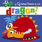 ¿quieres tocar a un dragón?-9788469624616