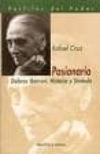 pasionaria: dolores ibarruri, historia y simbolo-rafael cruz-9788470307416