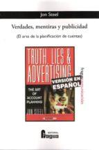 verdades, mentiras y publicidad jon steel 9788470745416
