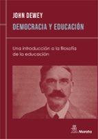 democracia y educacion: una introduccion a la filosofia de la edu cacion-john dewey-9788471123916