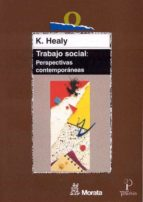 trabajo social: perspectivas contemporaneas-karen healy-9788471124616