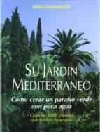 su jardin mediterraneo heidi gildemeister 9788471147516