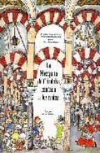 la mezquita de cordoba contada a los niños-mª dolores baena-mª teresa baena-maria dolores baena alcantara-9788471690616