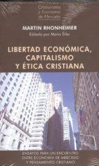 libertad economica capitalismo y etica cristiana-9788472097216
