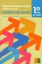 programa de accion tutorial 1º eso: cuaderno del alumno 9788472783416