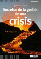 secretos de la gestion de una crisis jose manuel muriel 9788473568616