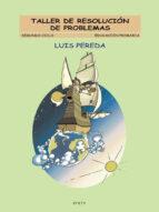 taller de resolucion de problemas (2º ciclo primaria): materiales complementarios de matematicas-luis peresa-9788475688916