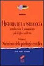 historia de la psicologia i: nacimiento de la psicologia cientifi ca jose maria gondra 9788477384816