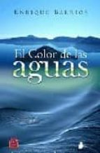 el color de las aguas enrique barrios 9788478086016