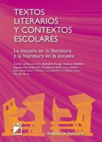textos literarios y contextos escolares 9788478276516