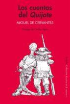 los cuentos del quijote miguel de cervantes saavedra 9788478446216