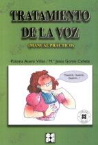 tratamiento de la voz: manual practico (incluye cd)-paloma acero villan-maria jesus gomis cañete-9788478694716