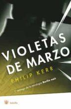 berlin noir: violetas de marzo philip kerr 9788479013516