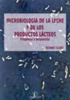 microbiologia de la leche y de los productos lacteos:  preguntas y respuestas richard ellner 9788479784416