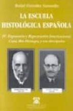 la escuela histologica española rafael gonzalez santander 9788481382716