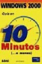 Descargas gratuitas de audiolibros digitales Guia en 10 minutos windows 2000 profesional