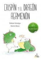El libro de Crispin y el dragon agamenon autor RAFAEL HIDALGO PDF!
