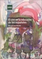 el cine en la educacion de los españoles-pascual vera nicolas-9788483718216