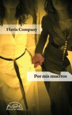 por mis muertos-flavia company-9788483931516