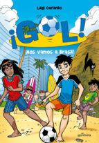 ¡gol! 2: ¡nos vamos a brasil!-luigi garlando-9788484415916