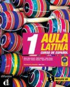 aula latina 1. nivel a1. libro del alumno + cd 9788484432616