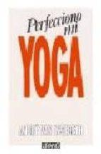perfecciono mi yoga (3ª ed.) andre van lysebeth 9788486344016