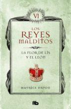 la flor de lis y el león (los reyes malditos 6) (ebook)-maurice druon-9788490197516