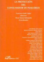 El libro de La proteccion del consumidor de inmuebles autor FRANCISCO LLEDO YAGÜE PDF!