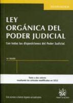 ley organica del poder judicial. 14ª edicion-juan montero aroca-jose flors maties-9788490338216