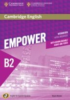 cambridge english empower for spanish speakers b2 workbook with answers, with downloadable audio and video 9788490363416