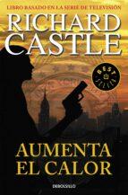 aumenta el calor (serie castle 3)-richard castle-9788490628416