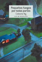 pequeños fuegos por todas partes (ebook)-celeste ng-9788490653616