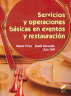 servicios y operaciones basicas en eventos y restauracion (grado medio en servicios de restauración) roser vives 9788490770016