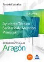 CUERPO DE FUNCIONARIOS TÉCNICOS DE LA ADMINISTRACIÓN DE LA COMUNIDAD AUTÓNOMA DE ARAGÓN, ESCALA TÉCNICA SANITARIA, AYUDANTES