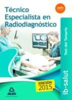tecnico especialista en radiodiagnostico del servicio de salud de las illes balears: test-9788490935316