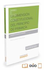 la dimensión constitucional del principio de primacía augusto aguilar calahorro 9788490982716