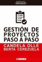 gestión de proyectos paso a paso candela; cerezuela, berta ollé 9788491169116