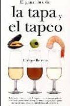 el gran libro de la tapa y el tapeo-enrique becerra-9788492573516