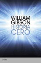 historia cero william gibson 9788492919116
